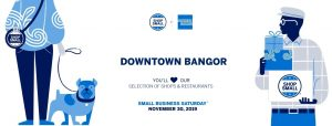 Downtown Bangor Small Business Saturday @ Downtown Bangor